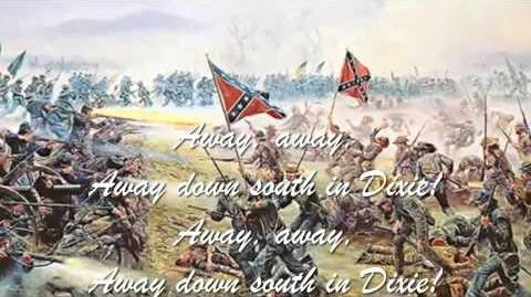 Confederate Song - I Wish I Was In Dixie Land (with lyrics)