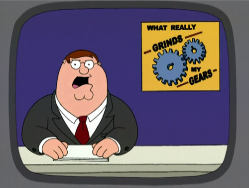 what really grinds my gears family guy wiki fandom powered by wikia