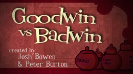 Goodwin vs. Badwin Title