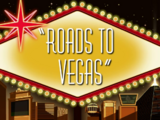 Roads to Vegas