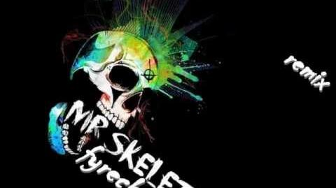 Mr. skeleton - (fyreck project remix)