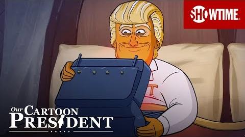 Our Cartoon President Closing Song & Credits - SHOWTIME