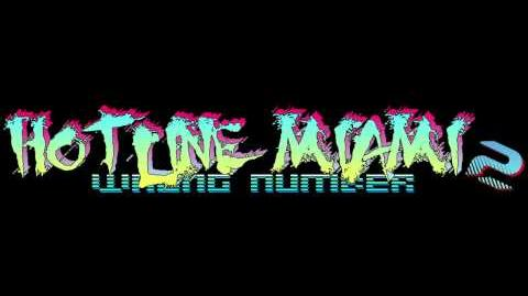 Hotline Miami 2 Wrong Number Soundtrack - Hotline Miami Theme