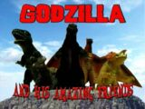 Godzilla and his Amazing Friends