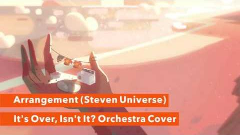 """It's Over, Isn't It? Orchestra Cover"" - Arrangement (Steven Universe)"