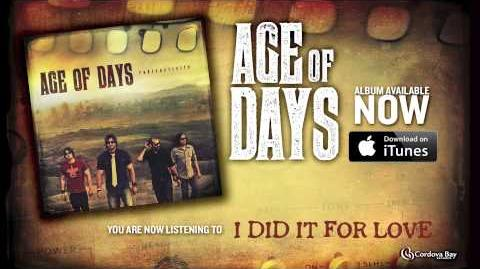 Age of Days - I Did It For Love New Music Official Song Video
