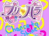 PriPara: Chance to Shine!