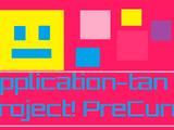 Application-tan Project! Pretty Cure!