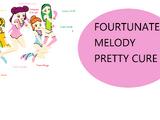 Fortunate Melody Pretty Cure