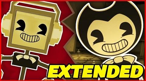 Video - BENDY AND THE INK MACHINE SONG ▻ Fandroid -Extended