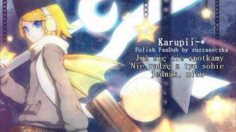 Polish FanDub Karupii ~ - Rin Kagamine (ZUZZANECZKA)