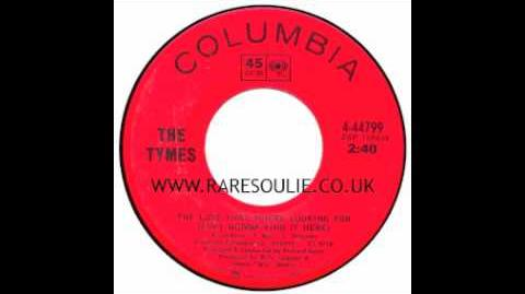 The Tymes - The Love That You're Looking For - Columbia