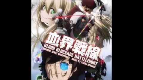 """""""World Goes Round"""" - Hannah Macklin - Taisei Iwasaki (Blood Blockade Battlefront OST)"""