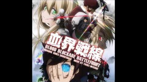 """World Goes Round"" - Hannah Macklin - Taisei Iwasaki (Blood Blockade Battlefront OST)"