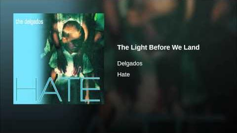 The Light Before We Land - The Delgados