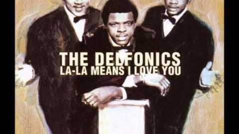 La La Means I Love You The Delfonics
