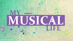 My Musical Life