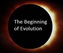 The Beginning of Evolution
