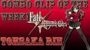 Combo Clip Of The Week! - Tohsaka Rin Crazy A** Rin Madness!! - Fate Unlimited Codes
