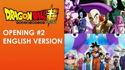 Dragon Ball Super Opening 2 - Limit Break x Survivor (English Version)-1