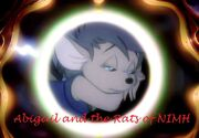 Abigail and the Rats of NIMH