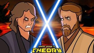Once Upon a Theory Anakin VS Obi-Wan - Episode 2