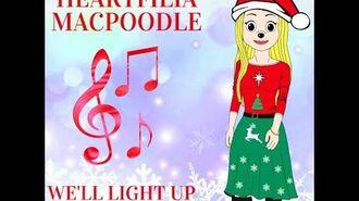 Heartfilia Macpoodle - We'll Light Up Holiday Lights