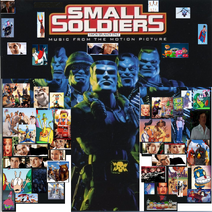 Small Soldiers (1998) (Simon Brunker Style) Soundtrack