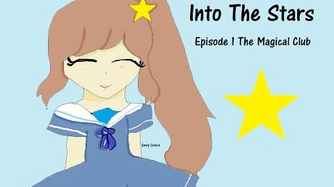 -OLD- 1- Into The Stars- Episode 1