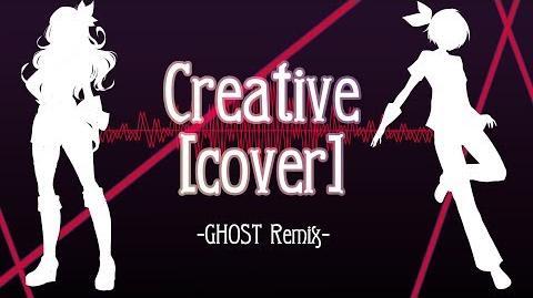 【Fanloid Cover】Rinko & Rinto - Creative GHOST Remix