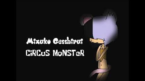 【UTAUカバー】 CiRCuS MoNSTeR 【Mizuko Gesshirui】