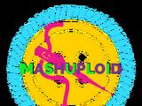 Mash-Up-Loid