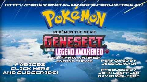 Pokémon Genesect and the Legend Awakened - Ending Version HD (We're Coming Home)