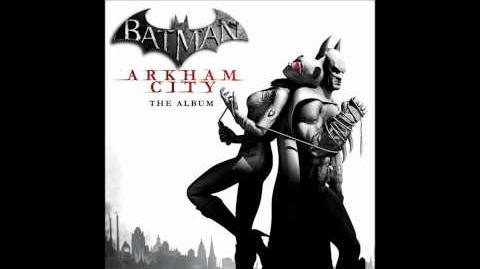 Batman Arkham City The Album 8.- Trophy Widow - The Damned Things