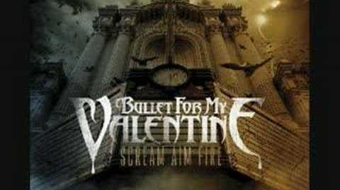 Bullet for my Valentine - Ashes of the Innocent (Bonus Song)