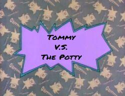 Tommy Vs The Potty title card
