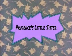 Prudence's Little Sister title card