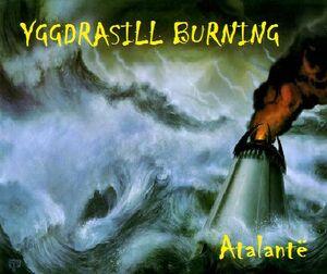Yggdrasill Burning- Atalantë