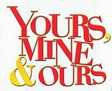Yours, Mine and Ours (Shanell0420's Version)
