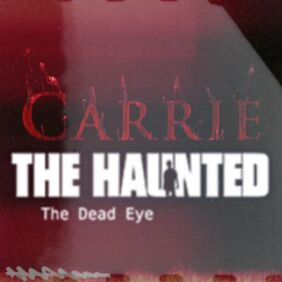 Carrie- The Haunted Dead