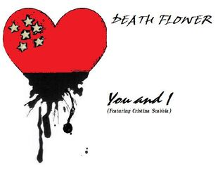 Death Flower-You and I (single)