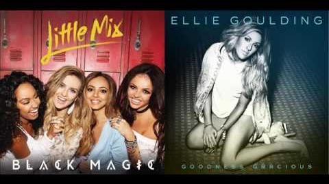 Little Mix vs. Ellie Goulding - Gracious Magic (Mashup)