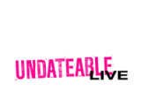The AMN's Undateable Live! (2017 Television Series)