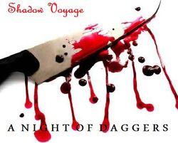 Shadow Voyage-A Night of Daggers (Reissue)