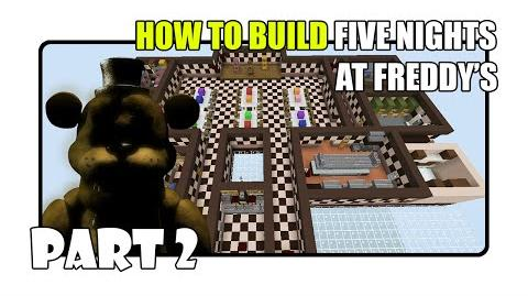 Video - How To Build Five Nights at Freddy's Map in Minecraft - Part