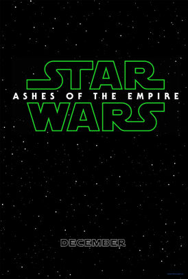 Star Wars Episode VII- Ashes of The Empire Poster