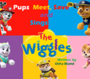 PAW Patrol: Pups Meet, Save and Sings The Wiggles