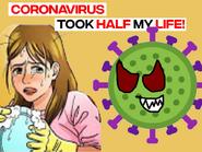 Coronavirus Took Half My Life!