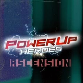 Power-Up Heroes- Ascension