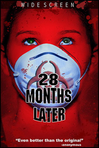 28 Months Later